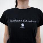 Educhiamo alla bellezza – t-shirt con scritte – sartoria sociale